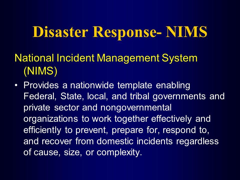 Disaster Response- NIMS