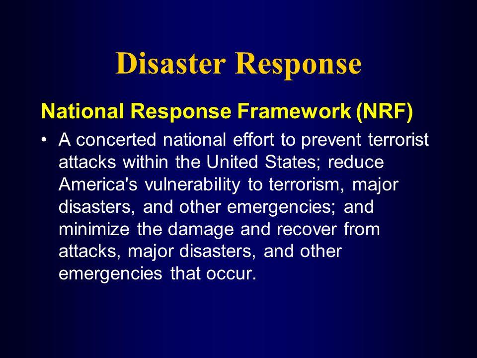 Disaster Response National Response Framework (NRF)
