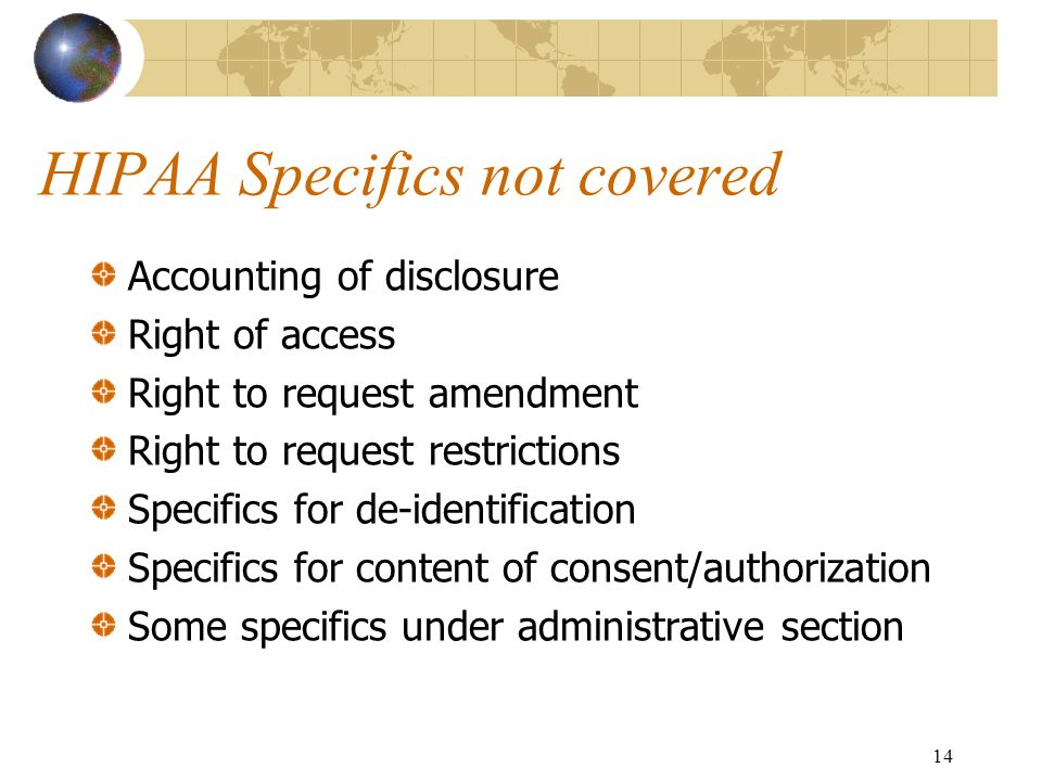 HIPAA Specifics not covered