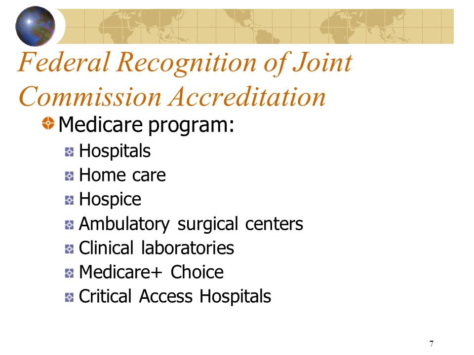 Federal Recognition of Joint Commission Accreditation