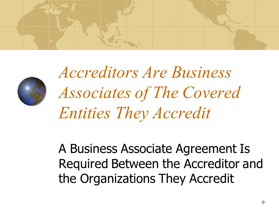Accreditors Are Business Associates of The Covered Entities They Accredit