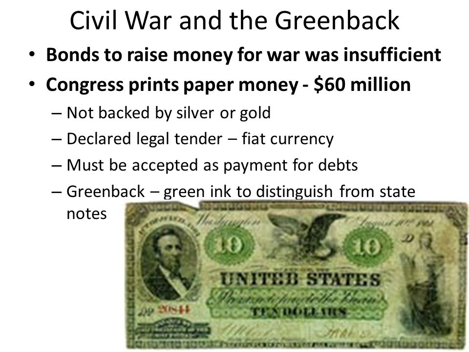 Civil War and the Greenback