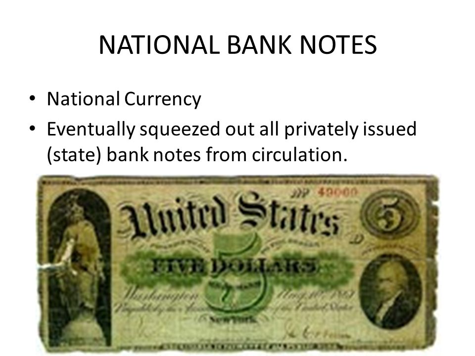 NATIONAL BANK NOTES National Currency