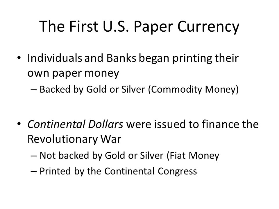 The First U.S. Paper Currency