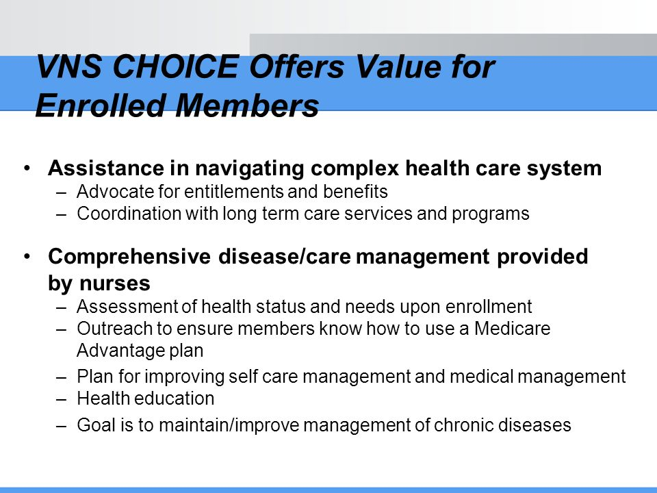 VNS CHOICE Offers Value for Enrolled Members