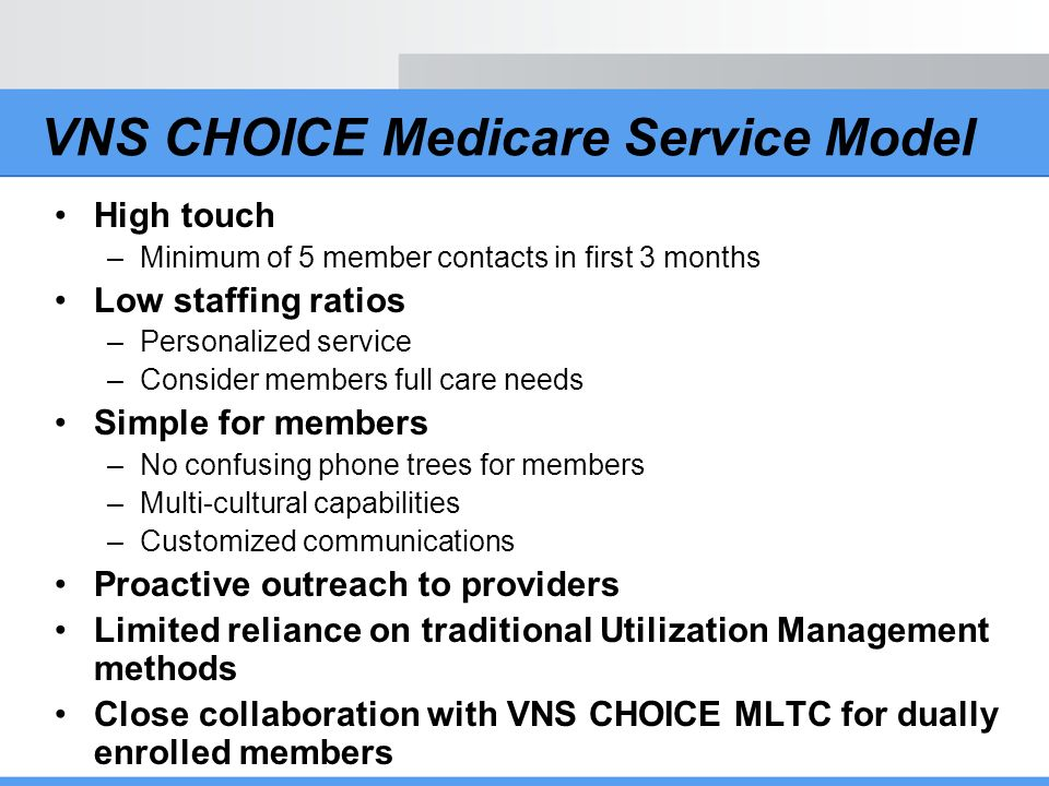 VNS CHOICE Medicare Service Model