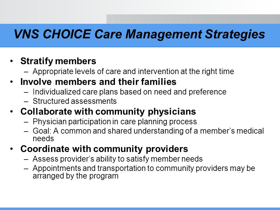 VNS CHOICE Care Management Strategies