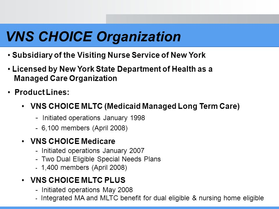 VNS CHOICE Organization