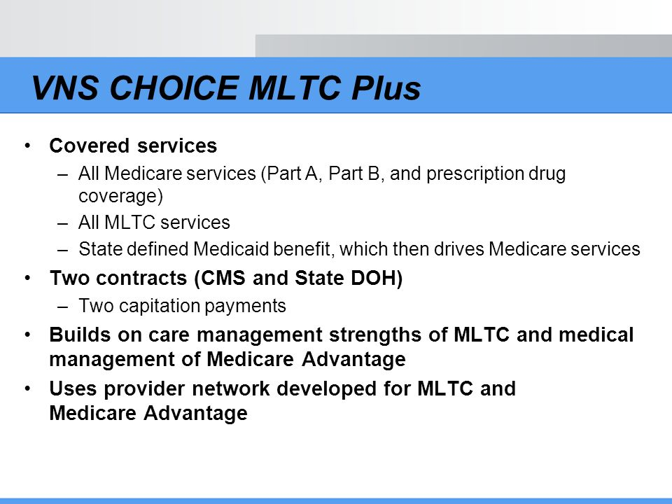 VNS CHOICE MLTC Plus Covered services