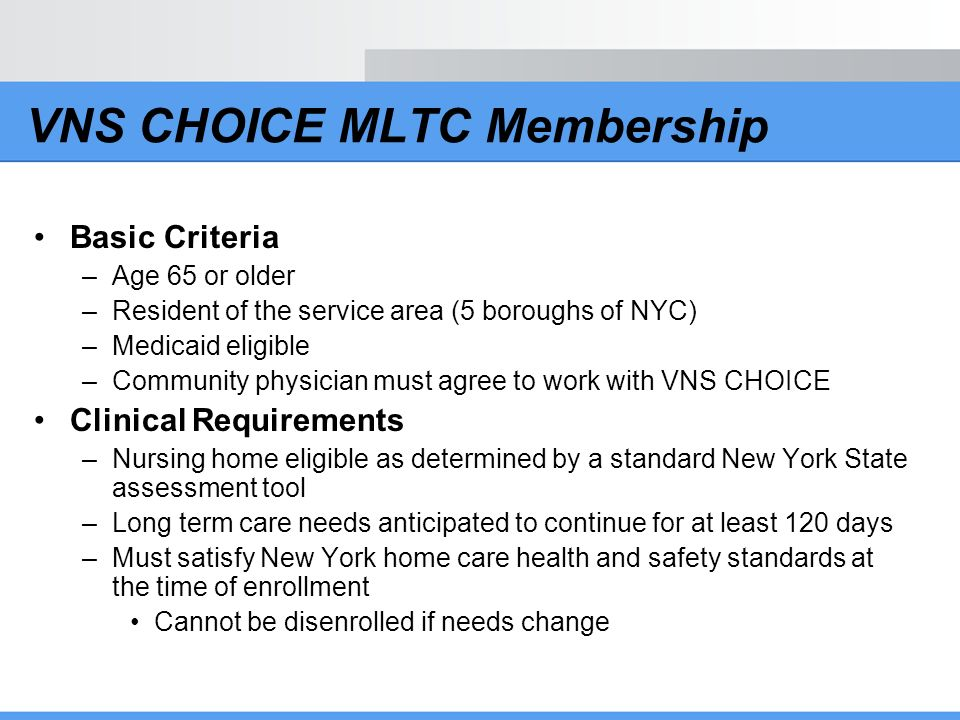 VNS CHOICE MLTC Membership