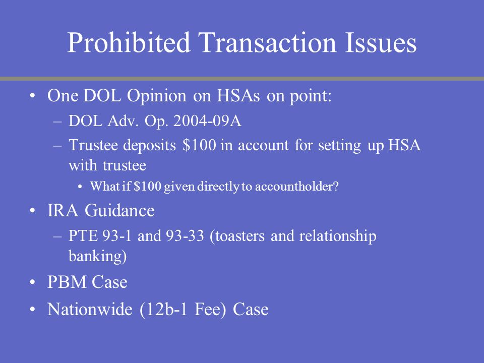 Prohibited Transaction Issues