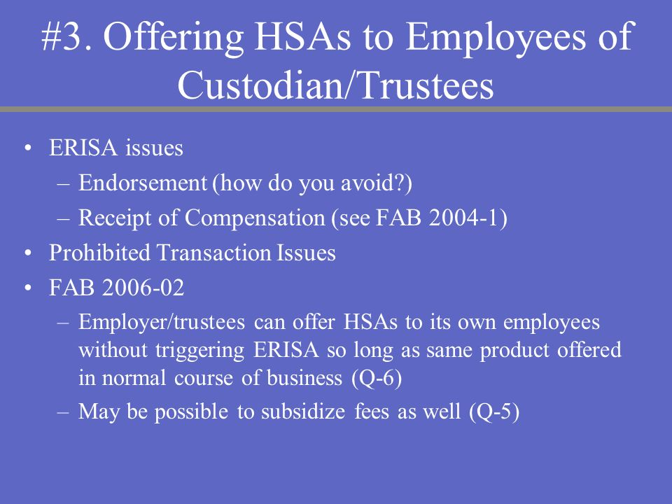 #3. Offering HSAs to Employees of Custodian/Trustees