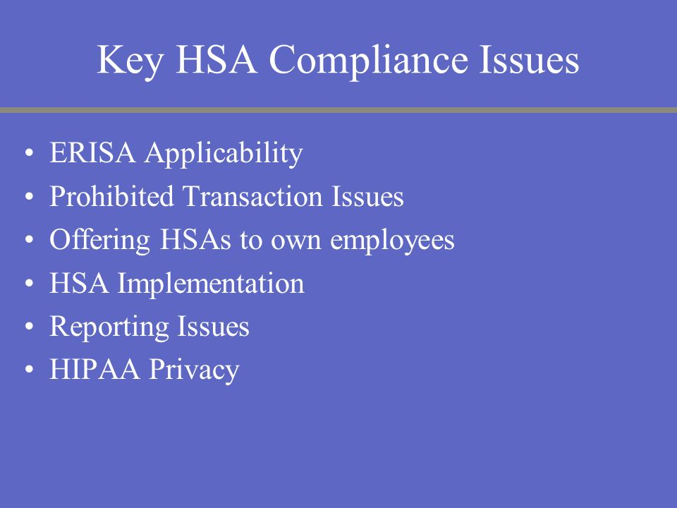 Key HSA Compliance Issues