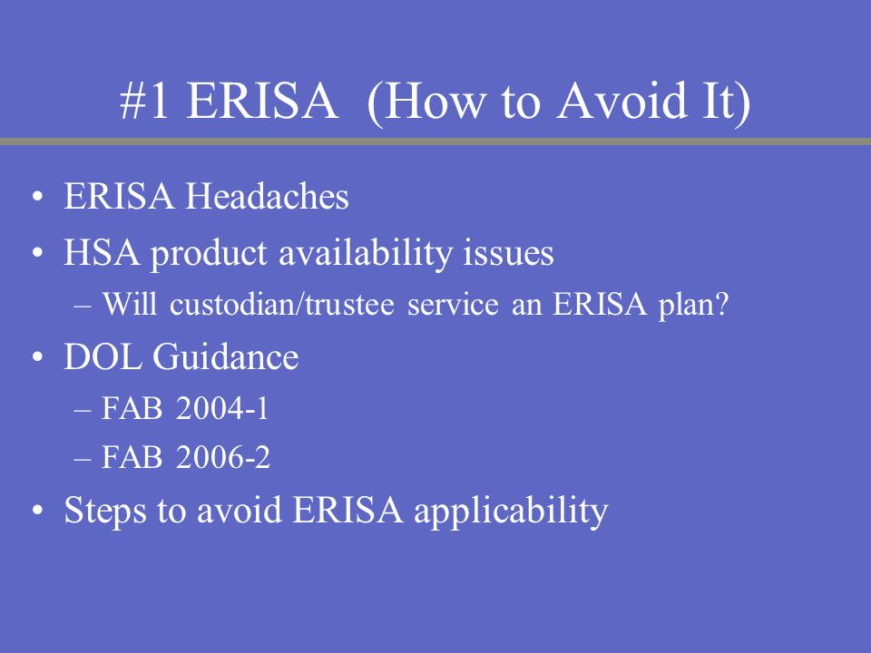 #1 ERISA (How to Avoid It)