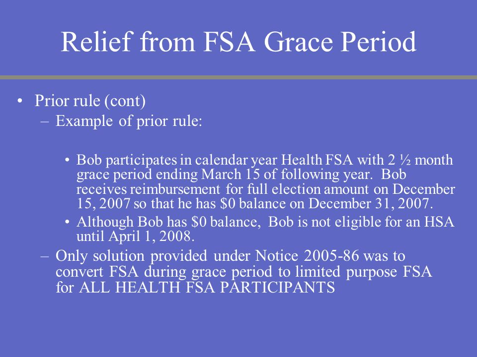 Relief from FSA Grace Period