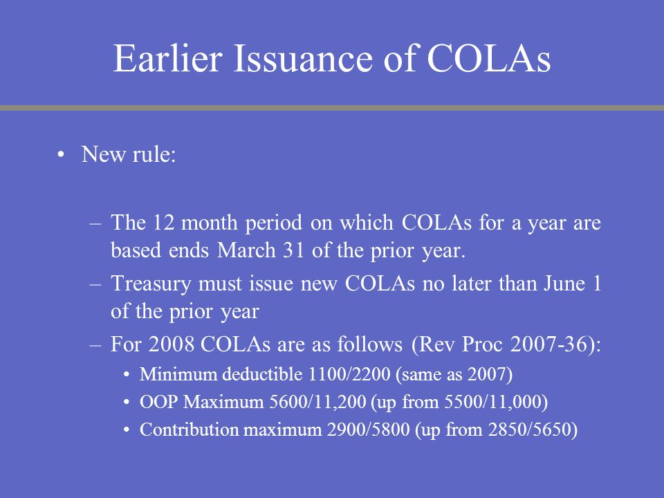 Earlier Issuance of COLAs