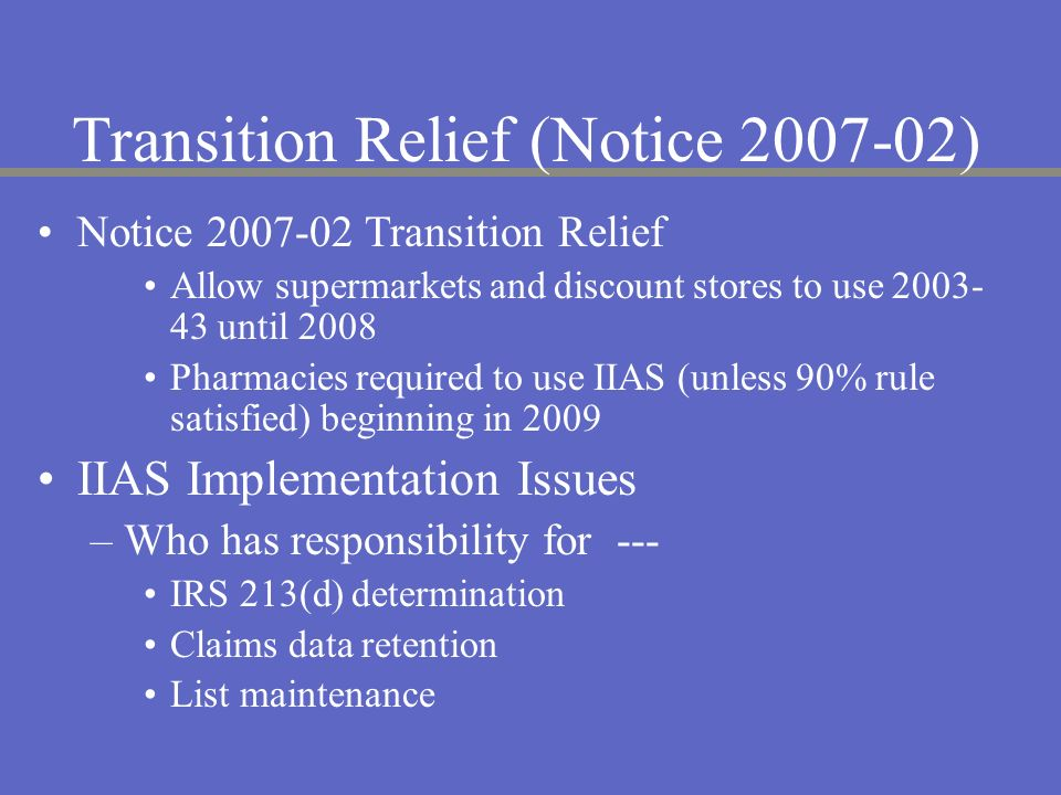 Transition Relief (Notice 2007-02)