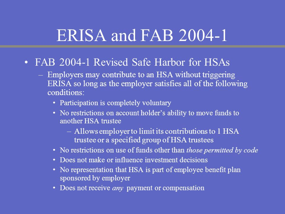 ERISA and FAB 2004-1 FAB 2004-1 Revised Safe Harbor for HSAs