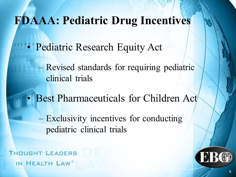 FDAAA: Pediatric Drug Incentives