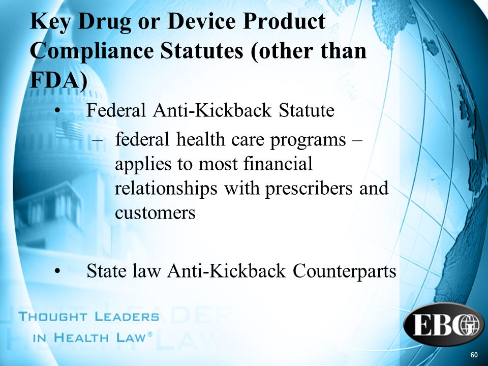 Key Drug or Device Product Compliance Statutes (other than FDA)