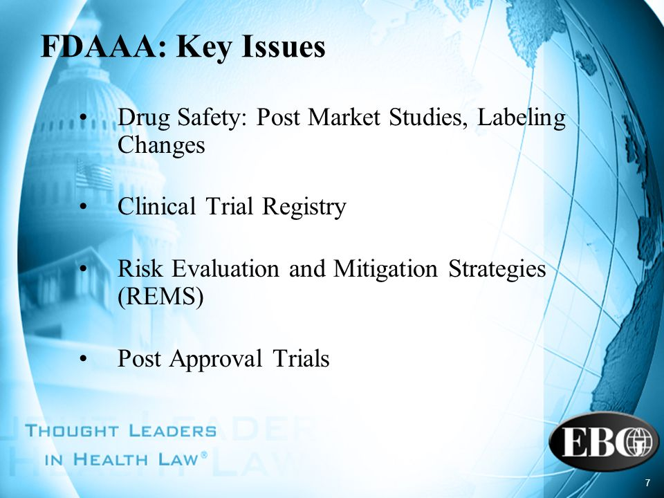 FDAAA: Key Issues Drug Safety: Post Market Studies, Labeling Changes
