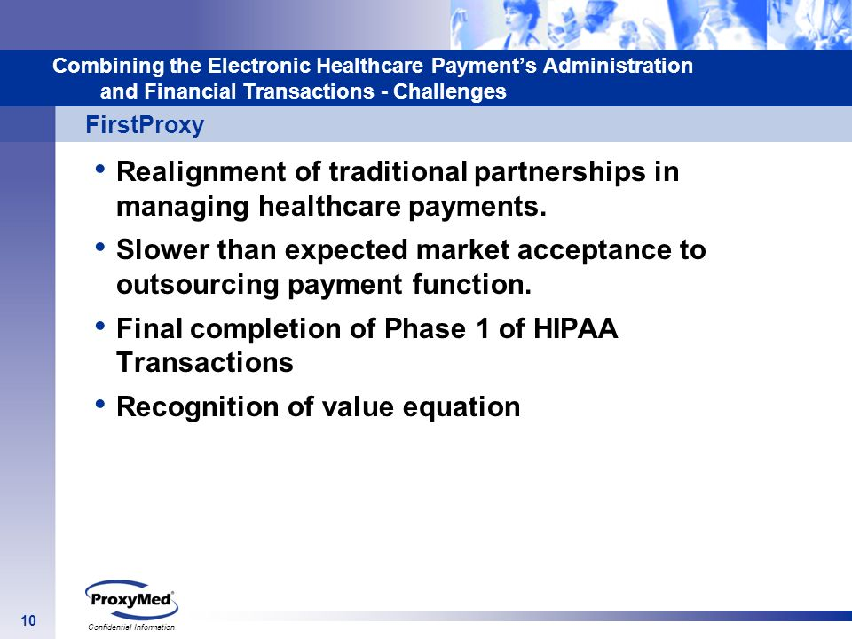Final completion of Phase 1 of HIPAA Transactions