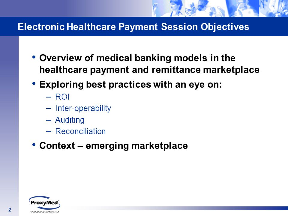 Electronic Healthcare Payment Session Objectives