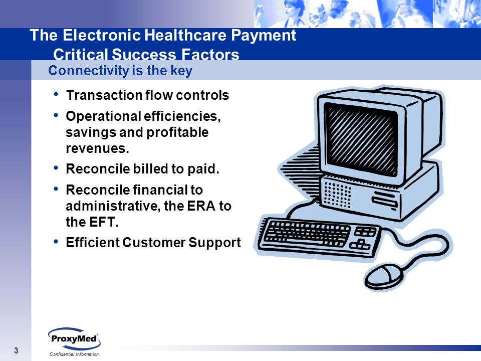 The Electronic Healthcare Payment Critical Success Factors