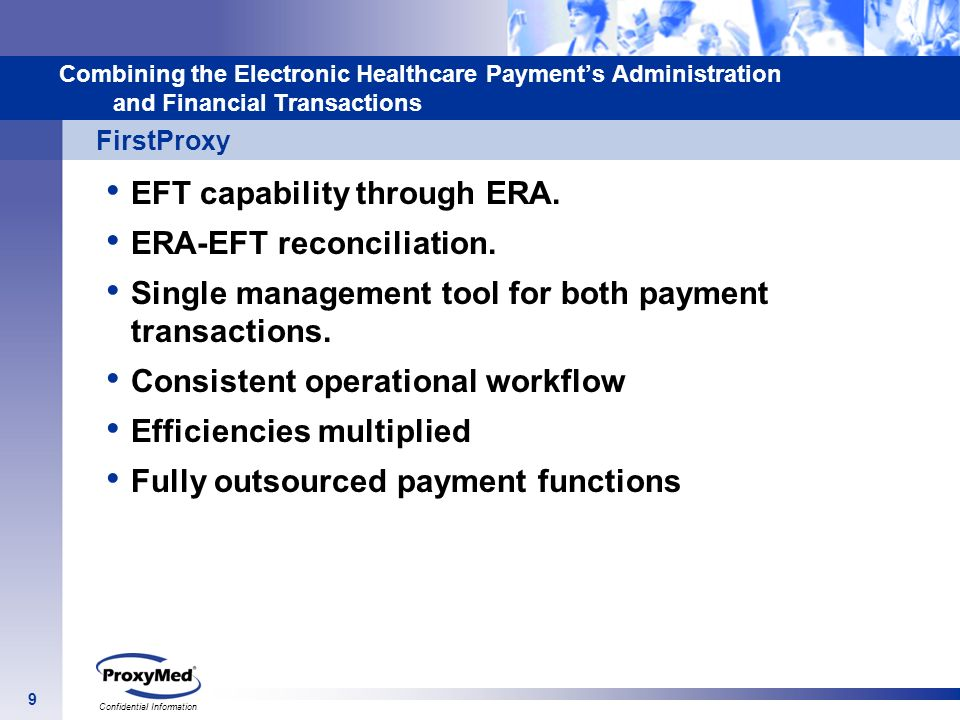 EFT capability through ERA. ERA-EFT reconciliation.