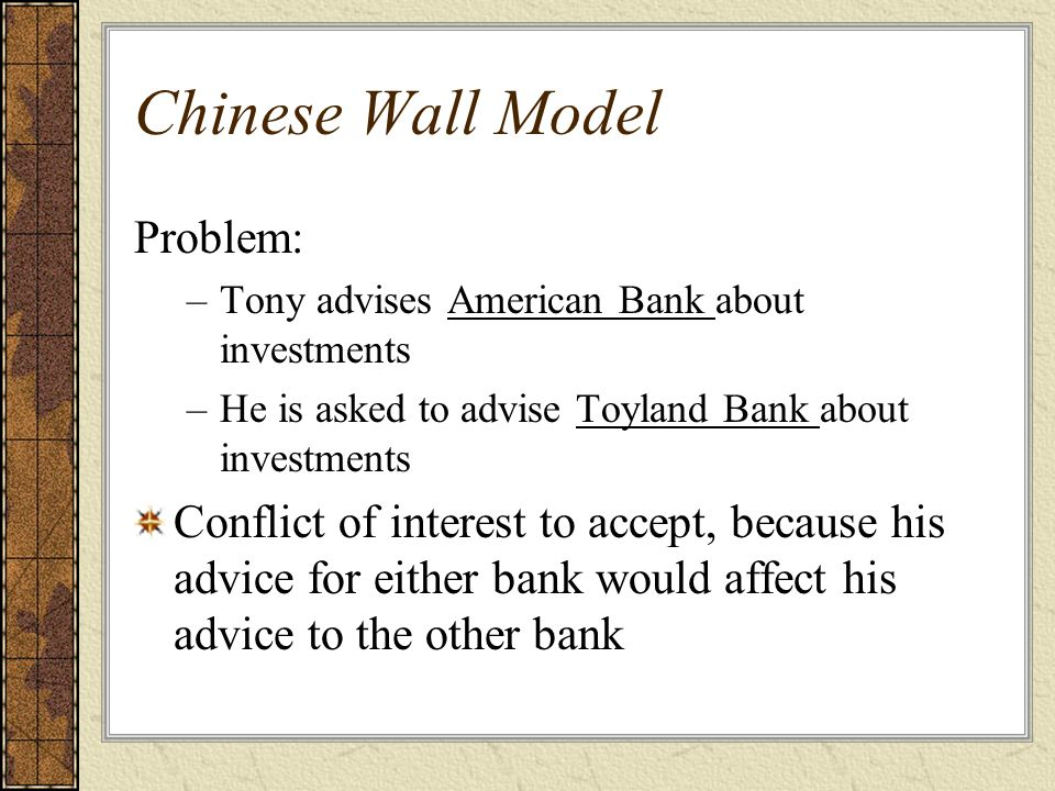 Chinese Wall Model Problem: