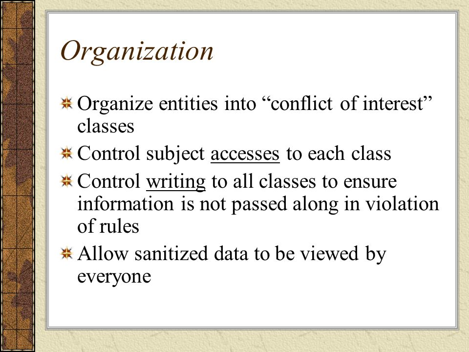Organization Organize entities into conflict of interest classes