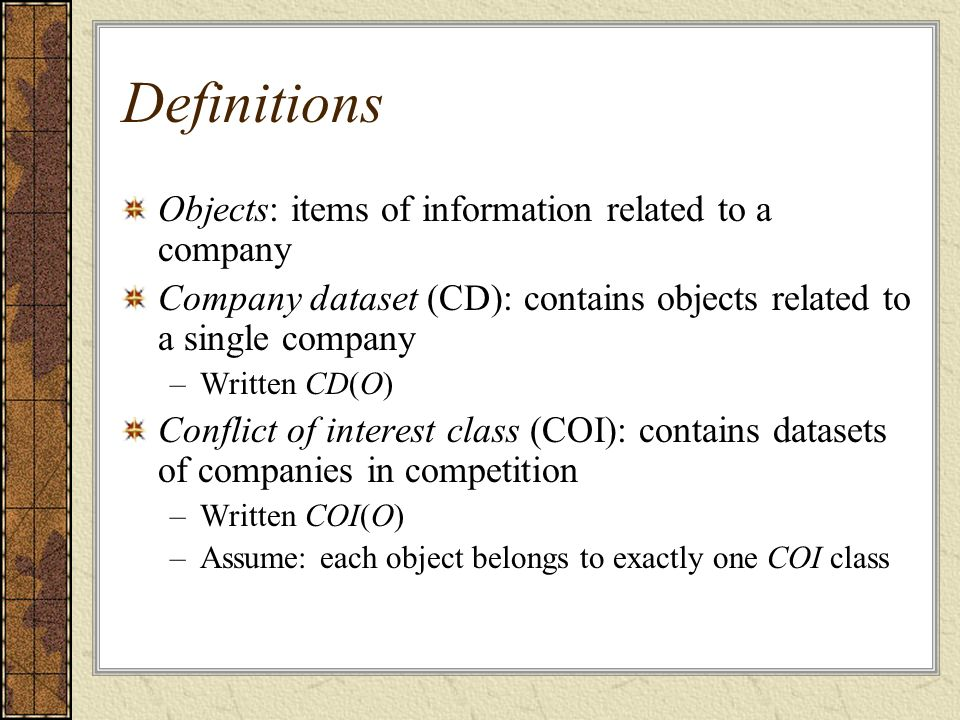 Definitions Objects: items of information related to a company