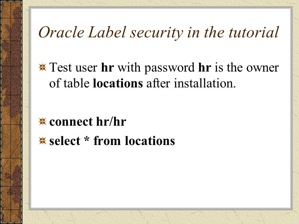 Oracle Label security in the tutorial