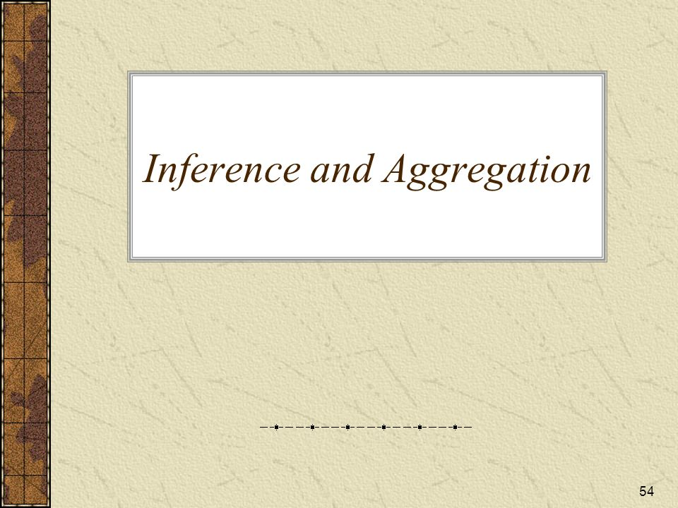 Inference and Aggregation