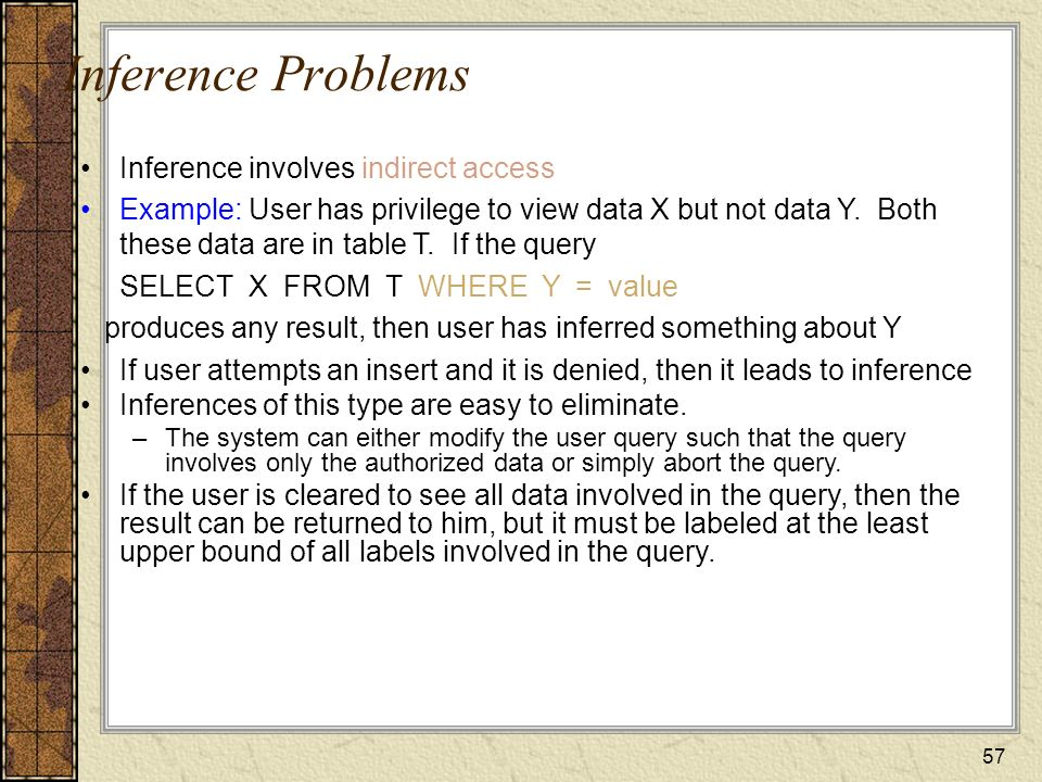 Inference Problems Inference involves indirect access