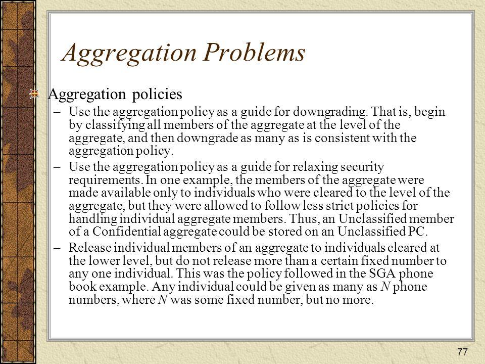 Aggregation Problems Aggregation policies
