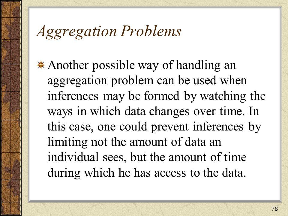Aggregation Problems