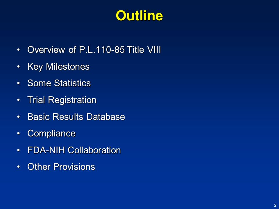 Outline Overview of P.L.110-85 Title VIII Key Milestones