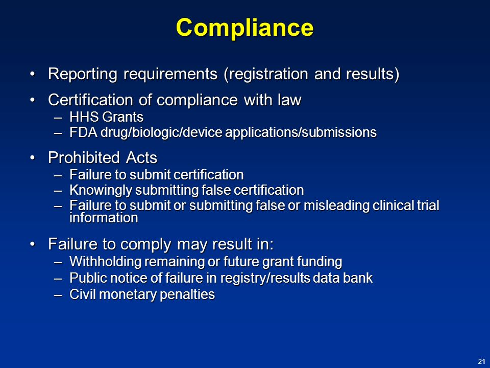 Compliance Reporting requirements (registration and results)