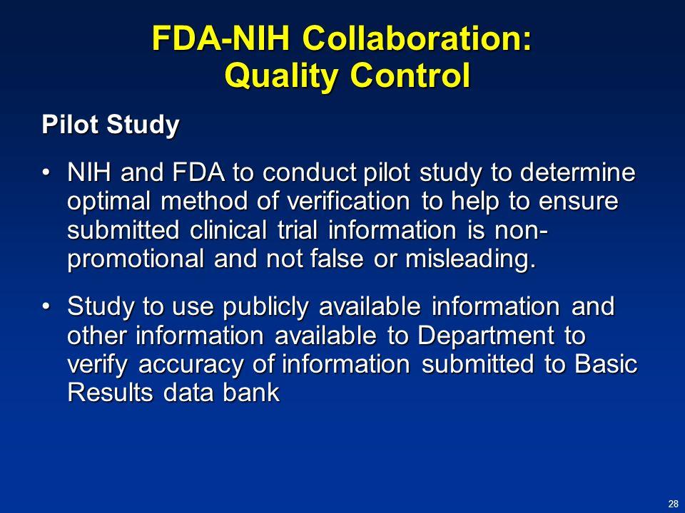FDA-NIH Collaboration: Quality Control
