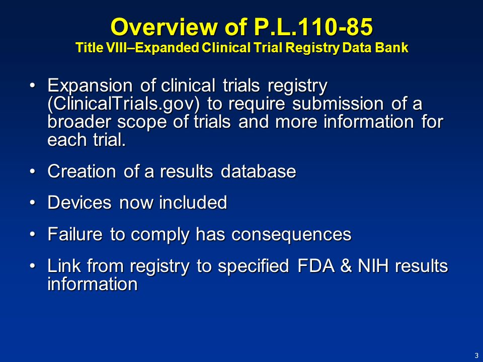 Overview of P.L.110-85 Title VIII–Expanded Clinical Trial Registry Data Bank