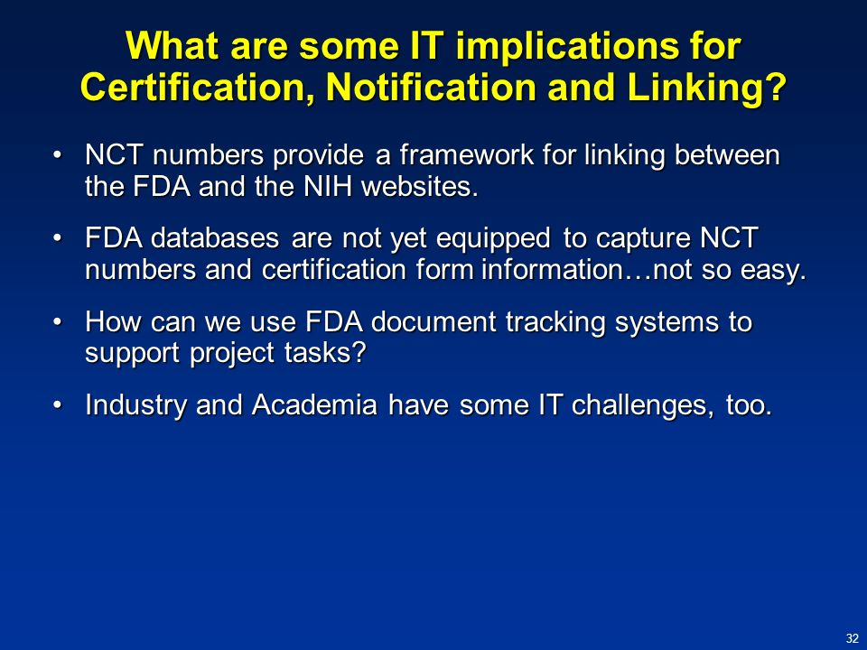 What are some IT implications for Certification, Notification and Linking