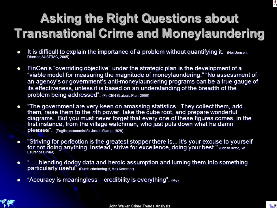 Asking the Right Questions about Transnational Crime and Moneylaundering
