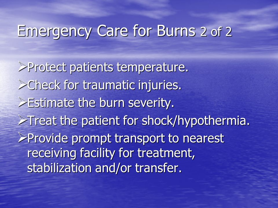 Emergency Care for Burns 2 of 2