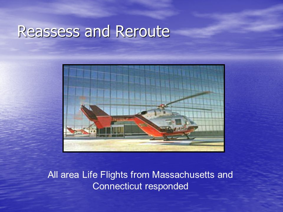 All area Life Flights from Massachusetts and Connecticut responded