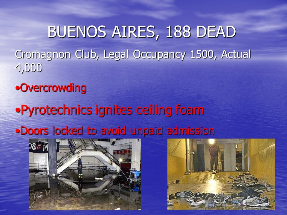 BUENOS AIRES, 188 DEAD Pyrotechnics ignites ceiling foam