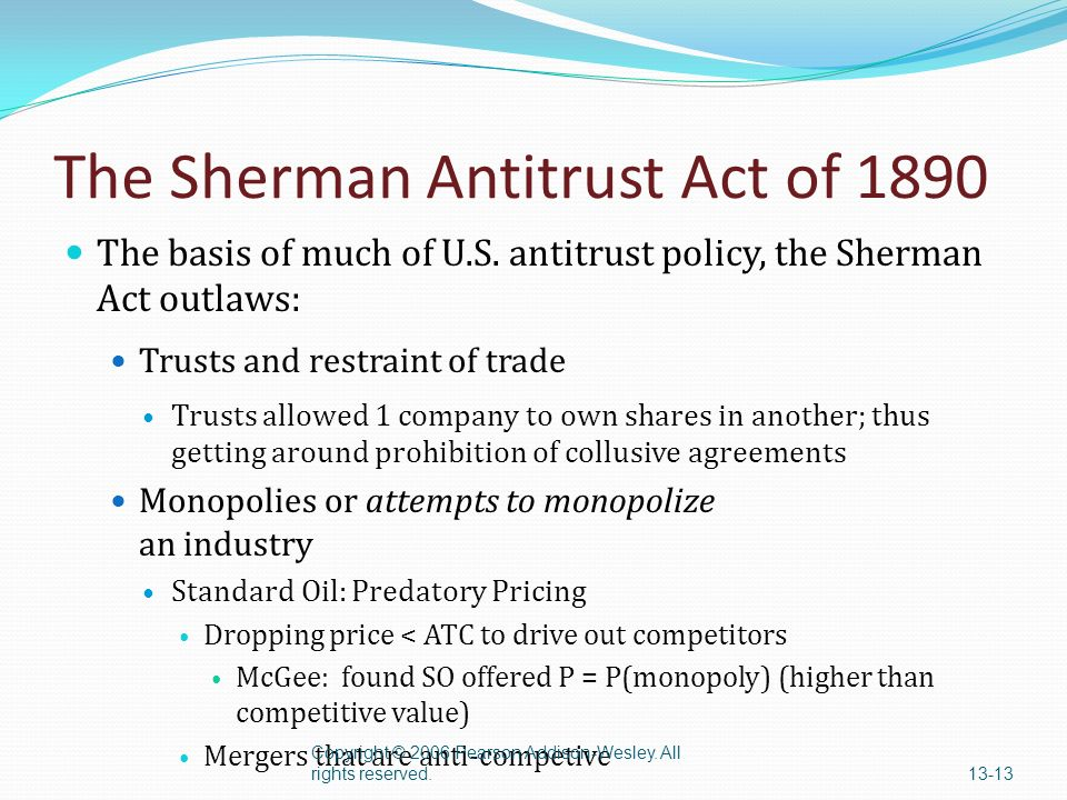 an analysis of sherman anti trust act of 1890 The sherman antitrust act of of 1890 what is it the sherman antitrust act of 1890, as amended, prohibits every contract, combination, or.