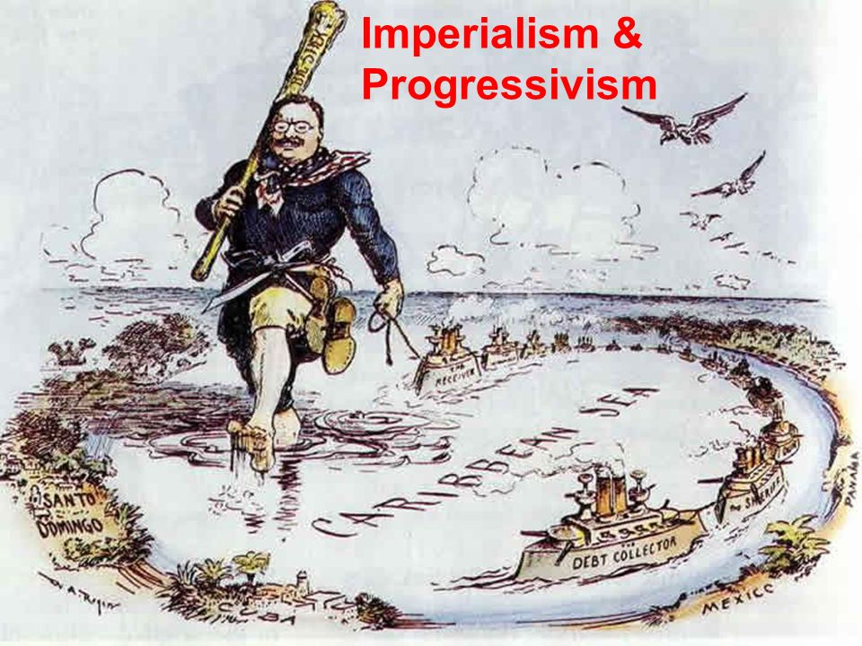 the relevance of progressivism and imperialism in america Progressivism, imperialism, world war i: america were subjected to economic imperialism imperialism is the political.