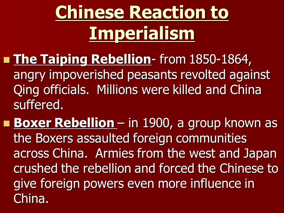 Chinese Reaction to Imperialism