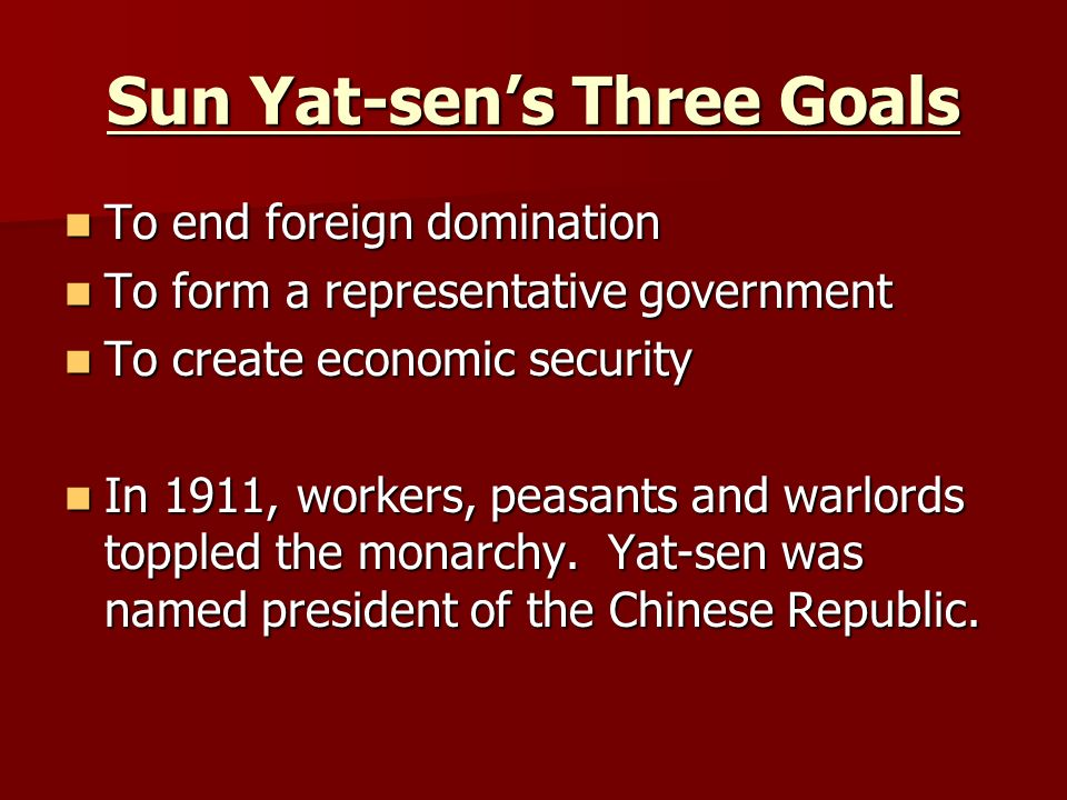 Sun Yat-sen's Three Goals